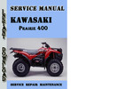Thumbnail Kawasaki KVF Prairie 400 Service Repair Manual Pdf Download