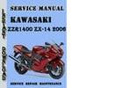 Thumbnail Kawasaki ZZR1400,Ninja ZX-14 2006 Service Repair Manual