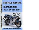Thumbnail Kawasaki Ninja ZX-12R 2004 Service Repair Manual