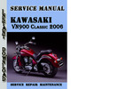Thumbnail Kawasaki VN900 Classic 2006 Service Repair Manual