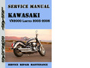 Thumbnail Kawasaki VN2000 Limited 2005-2006 Service Repair Manual