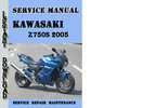 Thumbnail Kawasaki Z750S 2005 Service Repair Manual Pdf Download