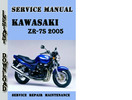 Thumbnail Kawasaki ZR-7S 2005 Service Repair Manual