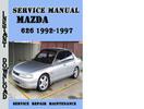 Thumbnail Mazda 626 1992-1997 Service Repair Manual Pdf Download
