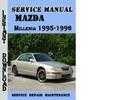 Thumbnail Mazda Millenia 1995-1996 Service Repair Manual Pdf Download