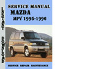 Thumbnail Mazda MPV 1995-1996 Service Repair Manual Pdf Download