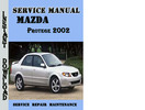 Thumbnail Mazda Protege 2002 Service Repair Manual