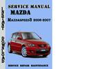 Thumbnail Mazda3-Mazdaspeed3 2006-2007 Service Repair Manual