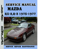 Thumbnail Mazda RX-2,R-3 1975-1977 Service Repair Manual