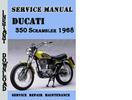 Thumbnail Ducati 350 Scrambler 1968 Service Repair Manual