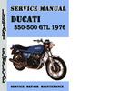Thumbnail Ducati 350-500 GTL 1976 Sevice Repair Manual