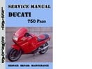 Thumbnail Ducati 750 Paso Service Repair Manual