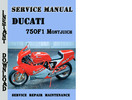Thumbnail Ducati 750F1 Montjuich Service Repair Manual