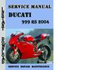 Thumbnail Ducati 999 RS 2004 Service Repair Manual