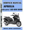 Thumbnail Aprilia Atlantic  125-200 2002 Service Repair Manual