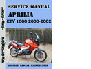 Thumbnail Aprilia ETV 1000 2000-2002 Service Repair Manual