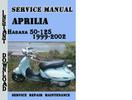Thumbnail Aprilia Habana 50-125 1999-2002 Service Repair Manual