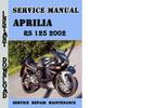 Thumbnail Aprilia RS 125 2002 Service Repair Manual