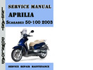 Thumbnail Aprilia Scarabeo 50-100 2003 Service Repair Manual