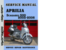 Thumbnail Aprilia Scarabeo 500 2005-2006 Service Repair Manual