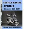 Thumbnail Aprilia Scarabeo 500 2007 Service Repair Manual