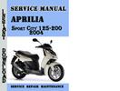 Thumbnail Aprilia Sport City 125-200 2004 Service Repair Manual