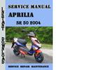 Thumbnail Aprilia SR 50 2004 Service Repair Manual