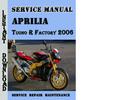 Thumbnail Aprilia Tuono R Factory 2006 Service Repair Manual