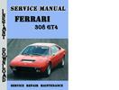 Thumbnail Ferrari 308 GT4 Service Repair Manual