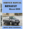 Thumbnail Renault Megane 2005 Service Repair Manual