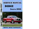 Thumbnail Dodge Dakota 2005 Service Repair Manual