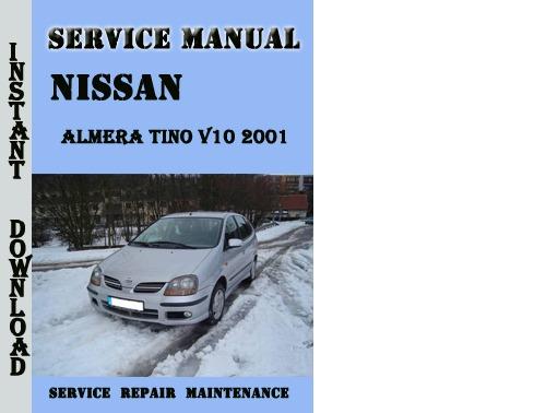 nissan almera tino v10 2001 service repair manual. Black Bedroom Furniture Sets. Home Design Ideas