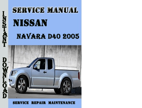 Nissan D40 Service Manual Pdf
