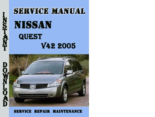 nissan 2006 quest owners manual pdf download autos post 2004 nissan quest service manual 2005 nissan quest owner's manual