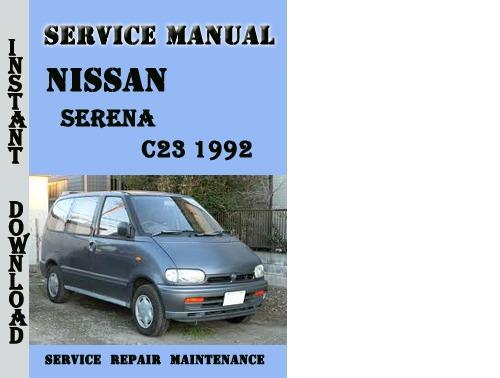 Nissan Serena C23 1992 Service Repair Manual Pdf Download