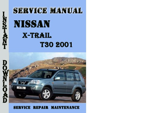 nissan x trail t30 2001 service repair manual pdf download. Black Bedroom Furniture Sets. Home Design Ideas
