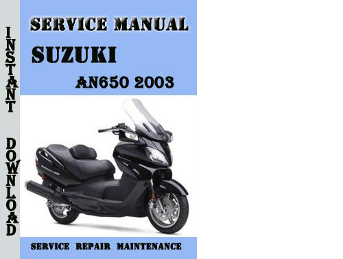 suzuki an650 2003 burgman service repair manual pdf. Black Bedroom Furniture Sets. Home Design Ideas