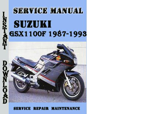 suzuki gsx1100f 1987 1993 service repair manual pdf download down rh tradebit com suzuki gsx 1100 f owner's manual Suzuki Bandit Series