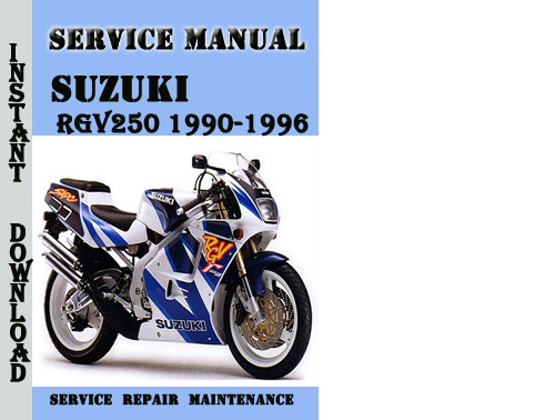 Suzuki rgv250 1990-1996 service repair manual pdf download downlo.