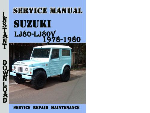 suzuki lj80 lj80v 1978 1980 service repair manual pdf. Black Bedroom Furniture Sets. Home Design Ideas