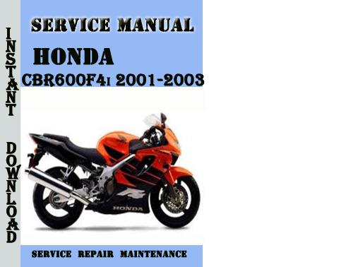 Honda Cbr600f4i 2001-2003 Service Repair Manual Pdf Download