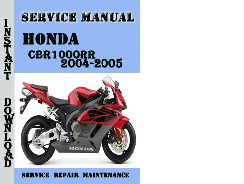 Honda Cbr1000rr 2004-2005 Service Repair Manual Pdf Download