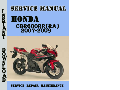 honda cbr600rr ra 2007 2009 service repair manual pdf. Black Bedroom Furniture Sets. Home Design Ideas