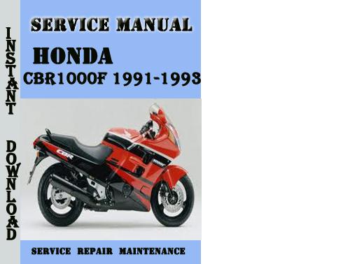 Honda cbr1000f service manual free download honda service repair manual free pdf common cb400 cx500 gl1500 gl1800 cb250 vfr800 cb1100 cb750 cb500 c90 xr200 transalp xr100 varadero fandeluxe Choice Image