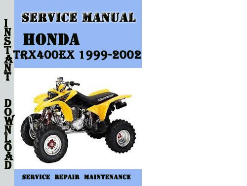 honda fourtrax trx400ex 1999 2002 service repair manual. Black Bedroom Furniture Sets. Home Design Ideas