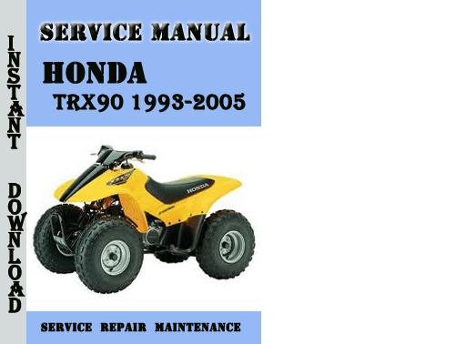 honda trx90 1993 2005 service repair manual pdf download