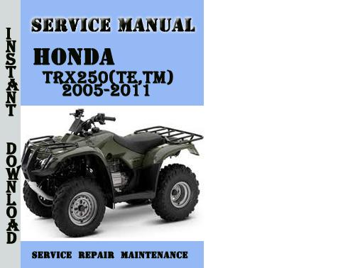 honda trx250 te tm  2005 2011 service repair manual pdf 1998 honda trx 250 manual honda trx350 manual shift
