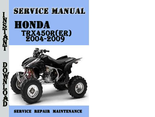 Honda Trx450r Er  2004-2009 Service Repair Manual Pdf