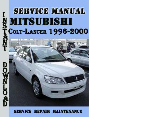 Pay for Mitsubishi Colt-Lancer 1996-2000 Service Repair Manual Pdf