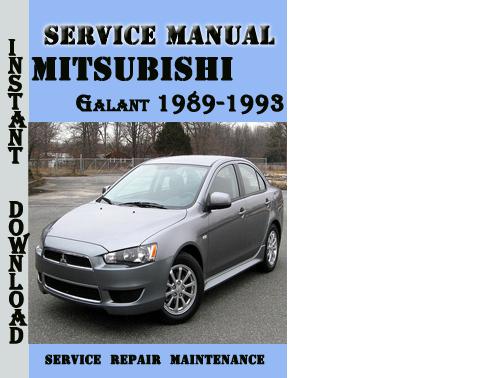 Pay for Mitsubishi Galant 1989-1993 Service Repair Manual Pdf